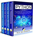 PYTHON: Learn Coding Programs with Python Programming and Master Data Analysis & Analytics, Data Science and Machine Learning with the Complete Python for Beginners Crash Course - 4 Books in 1